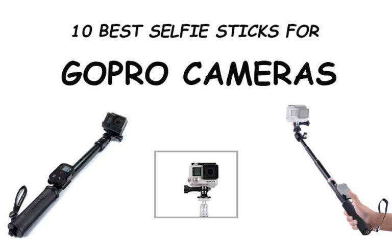 Best GoPro Selfie Sticks For 2019